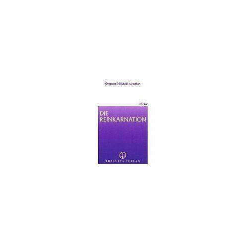 Aivanhov, Omraam M. - Die Reinkarnation - Preis vom 16.05.2021 04:43:40 h