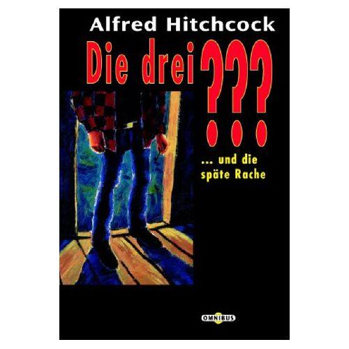 Alfred Hitchcock - Die 3 Fragezeichen: Die drei ??? und die späte Rache. (drei Fragezeichen).: BD - Preis vom 23.10.2020 04:53:05 h