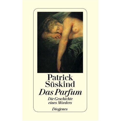 Patrick Süskind - Das Parfum. Die Geschichte eines Mörders - Preis vom 09.05.2021 04:52:39 h