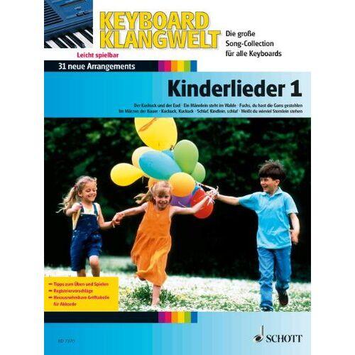 Steve Boarder - Kinderlieder 1: 31 neue Arrangements. Band 1. Keyboard. (Keyboard Klangwelt) - Preis vom 24.01.2021 06:07:55 h