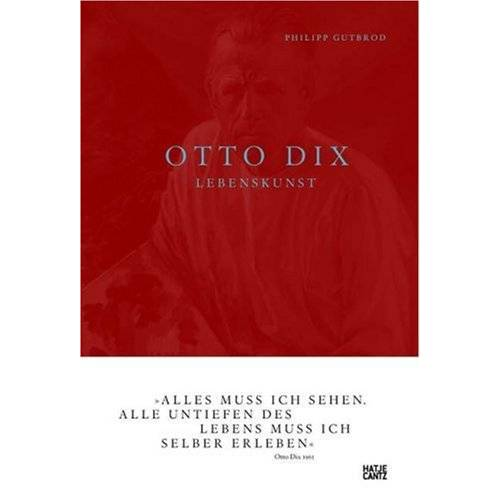 Philipp Gutbrod - Otto Dix: Lebenskunst - Preis vom 20.01.2021 06:06:08 h