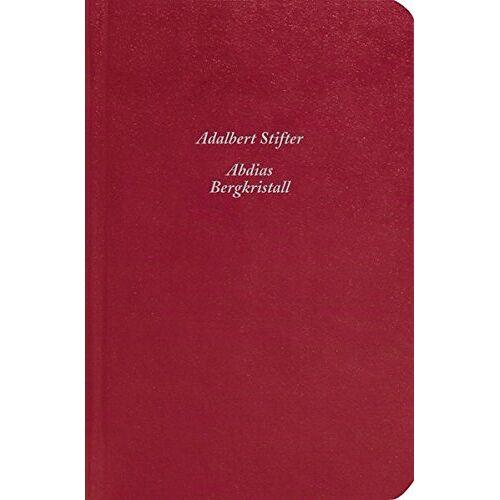 Adalbert Stifter - Abdias / Bergkristall - Preis vom 02.11.2020 05:55:31 h