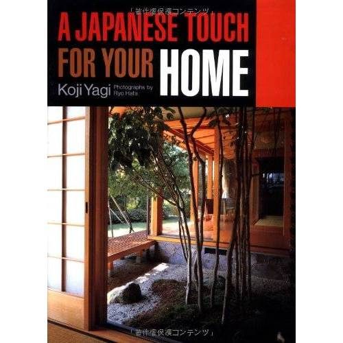 Koji Yagi - A Japanese Touch for Your Home - Preis vom 13.07.2020 05:03:33 h