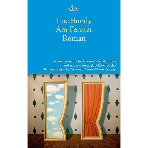 Luc Bondy - Am Fenster: Roman - Preis vom 18.10.2020 04:52:00 h