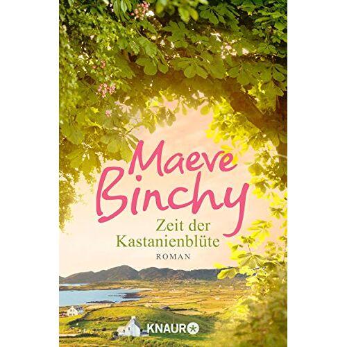 Maeve Binchy - Zeit der Kastanienblüte: Roman - Preis vom 16.05.2021 04:43:40 h