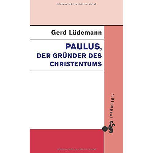 Gerd Lüdemann - Paulus, der Gründer des Christentums - Preis vom 23.01.2020 06:02:57 h