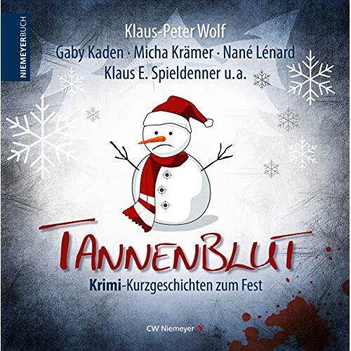 Klaus-Peter Wolf - Tannenblut: Krimi-Kurzgeschichten zum Fest - Preis vom 11.05.2021 04:49:30 h