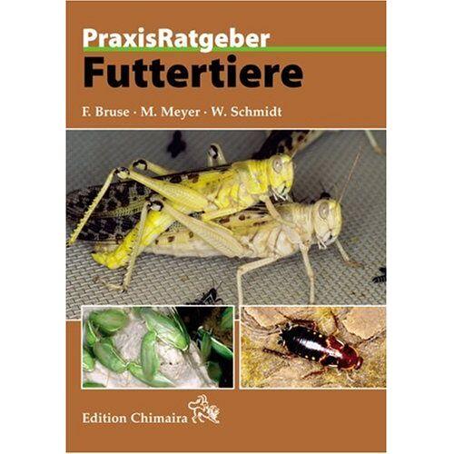 Frank Bruse - Futtertiere - Preis vom 21.04.2021 04:48:01 h