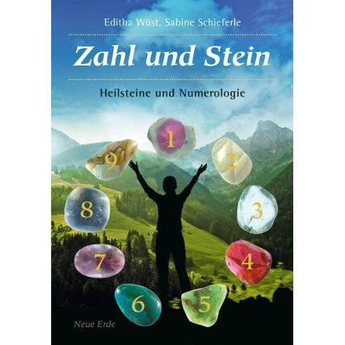 Editha Wüst - Zahl und Stein: Heilsteine und Numerologie - Preis vom 13.05.2021 04:51:36 h