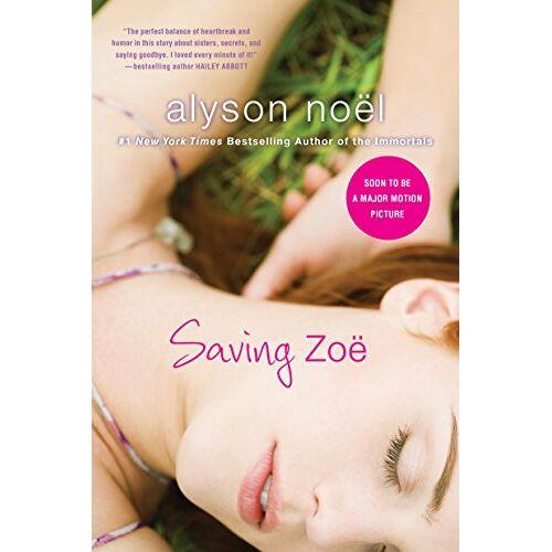 Alyson Noël - Saving Zoe - Preis vom 16.05.2021 04:43:40 h
