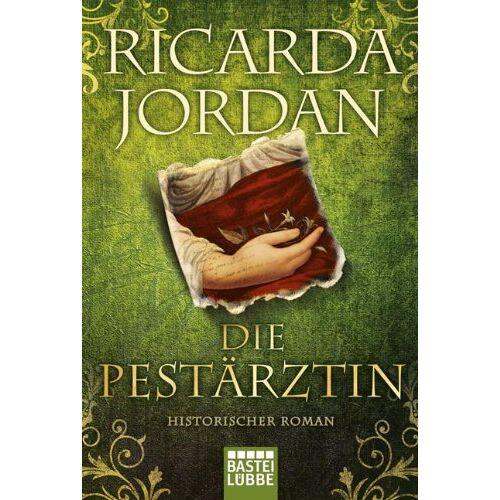 Ricarda Jordan - Die Pestärztin: Historischer Roman - Preis vom 11.05.2021 04:49:30 h