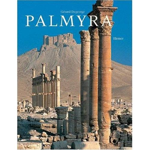 Gérard Degeorge - Palmyra - Preis vom 18.04.2021 04:52:10 h