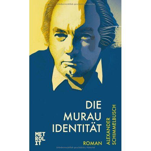 Alexander Schimmelbusch - Die Murau Identität - Preis vom 01.03.2021 06:00:22 h