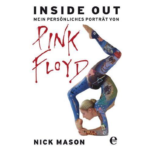 Nick Mason - Inside out: Mein persönliches Porträt von Pink Floyd - Preis vom 05.05.2021 04:54:13 h