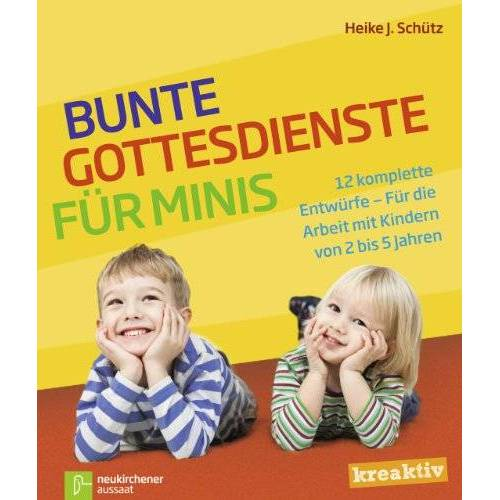 Heike J. Schütz - Bunte Gottesdienste für Minis - Preis vom 06.05.2021 04:54:26 h