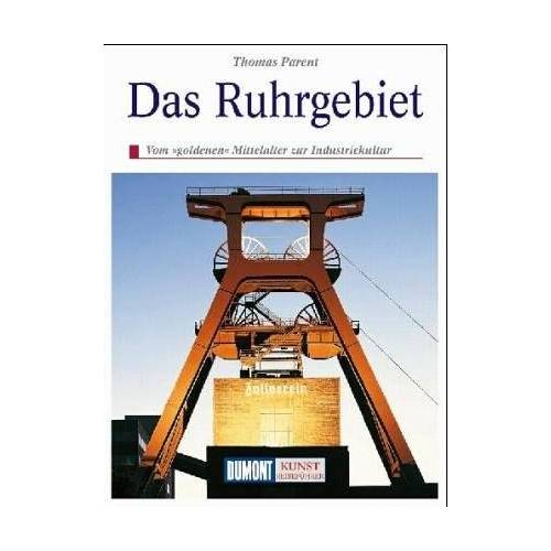 Thomas Parent - Das Ruhrgebiet - Preis vom 10.05.2021 04:48:42 h