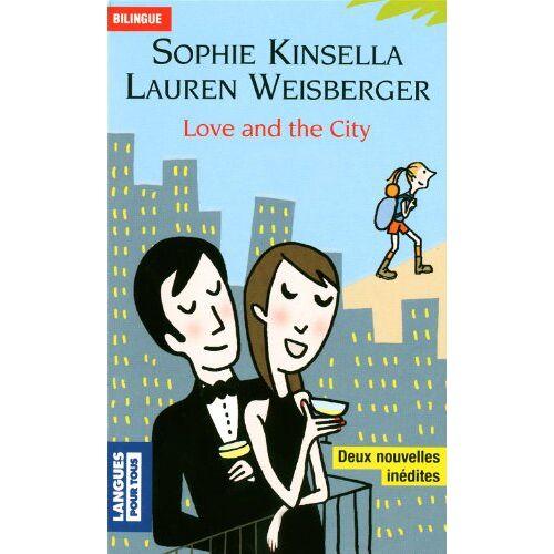 Lauren Weisberger - Love and the City - Preis vom 17.04.2021 04:51:59 h