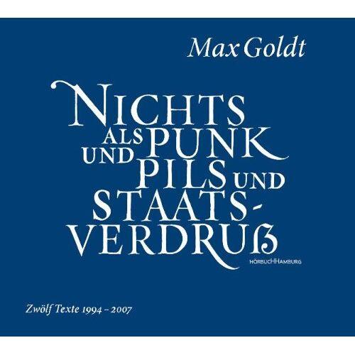 Max Goldt - Nichts als Punk und Pils und Staatsverdruß - Preis vom 10.05.2021 04:48:42 h