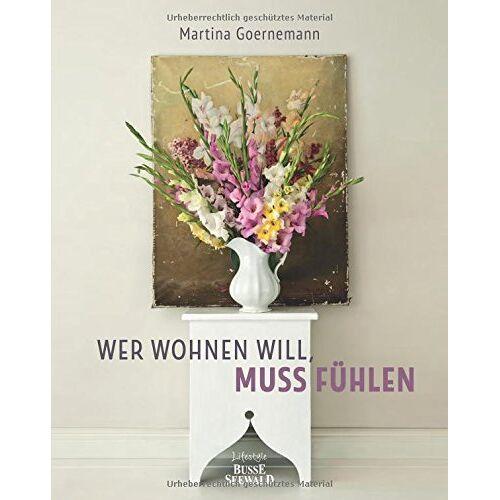 Martina Goernemann - Wer wohnen will, muss fühlen - Preis vom 05.05.2021 04:54:13 h
