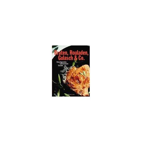 Frank Stein - Braten, Rouladen, Gulasch & Co. Fleischgerichte und köstliche Saucen - Preis vom 14.01.2021 05:56:14 h