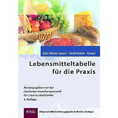 Souci, S. W. - Lebensmitteltabelle für die Praxis: Der kleine Souci /Fachmann /Kraut (Für die Kitteltasche - Medizin) - Preis vom 14.05.2021 04:51:20 h