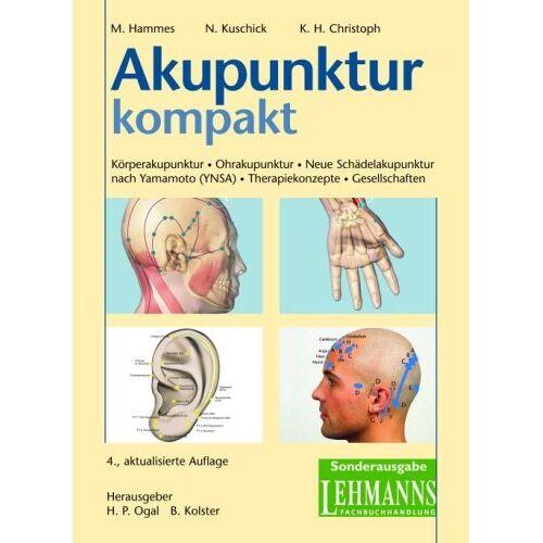 Michael Hammes - Akupunktur kompakt: Körperakupunktur - Ohrakupunktur - Neue Schädelakupunktur nach Yamamoto (YNSA) - Therapiekonzepte - Gesellschaften - Preis vom 16.05.2021 04:43:40 h