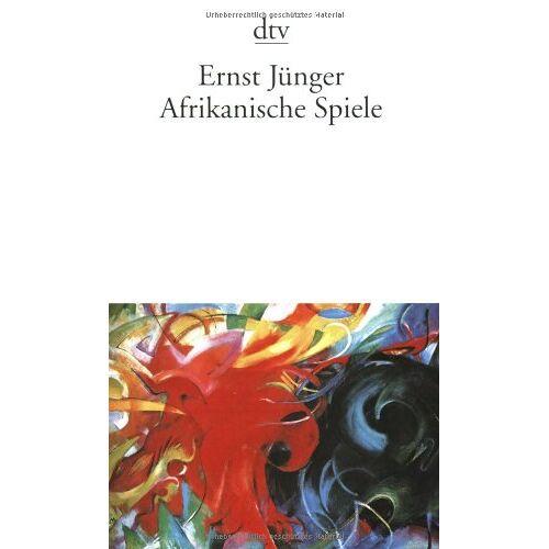 Ernst Jünger - Afrikanische Spiele: Roman - Preis vom 07.05.2021 04:52:30 h