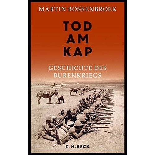Martin Bossenbroek - Tod am Kap: Geschichte des Burenkriegs - Preis vom 16.04.2021 04:54:32 h