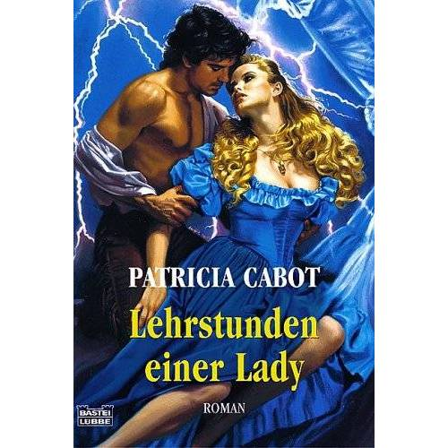 Patricia Cabot - Lehrstunden einer Lady - Preis vom 15.05.2021 04:43:31 h