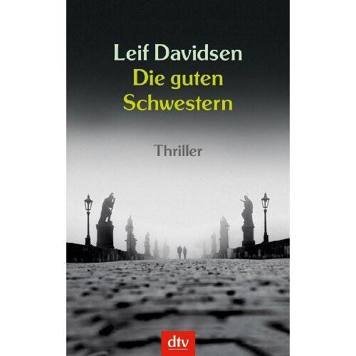 Leif Davidsen - Die guten Schwestern: Thriller: Roman - Preis vom 03.09.2020 04:54:11 h