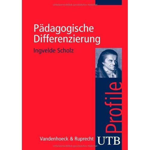 Ingvelde Scholz - Pädagogische Differenzierung - Preis vom 08.05.2021 04:52:27 h
