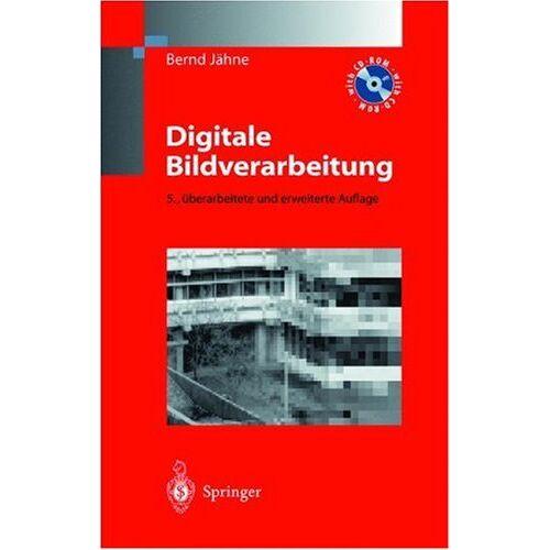 Bernd Jähne - Digitale Bildverarbeitung - Preis vom 06.05.2021 04:54:26 h