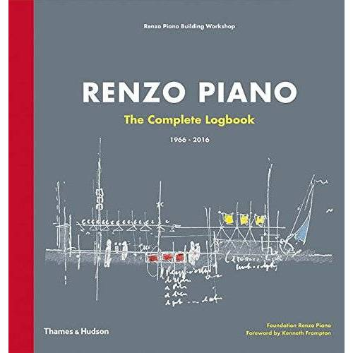 Renzo Piano - Renzo Piano: The Complete Logbook: 1966-2016 - Preis vom 14.01.2021 05:56:14 h