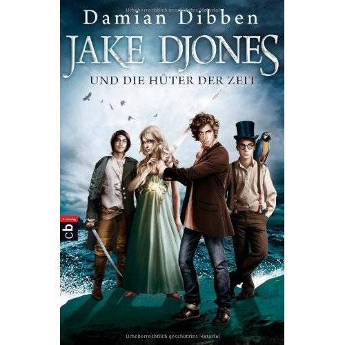 Damian Dibben - Jake Djones und die Hüter der Zeit: Band 1 - Preis vom 10.05.2021 04:48:42 h