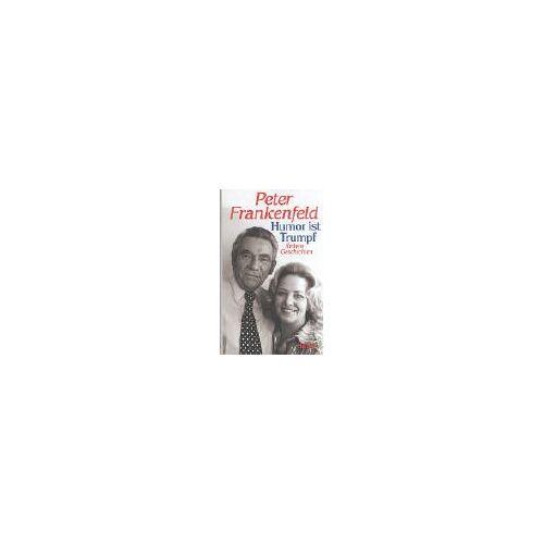 Peter Frankenfeld - Humor ist Trumpf: Heitere Geschichten - Preis vom 20.10.2020 04:55:35 h