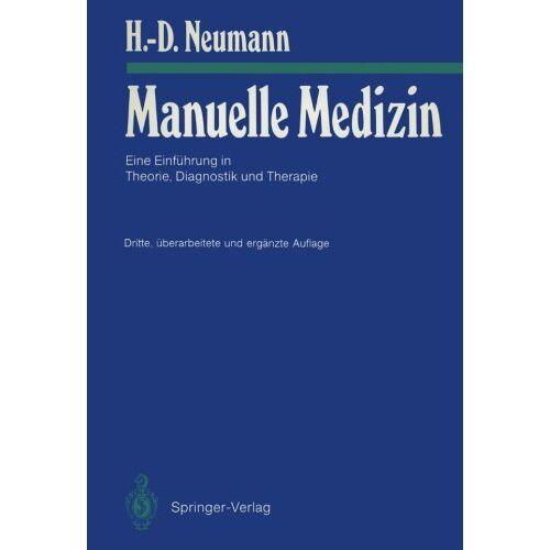 H Neumann - Manuelle Medizin: Eine Einführung in Theorie, Diagnostik und Therapie - Preis vom 24.10.2020 04:52:40 h