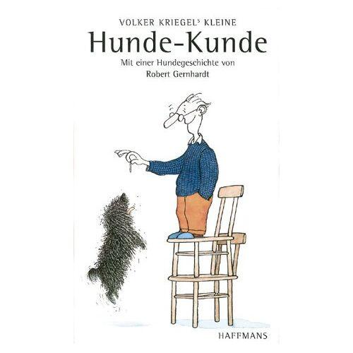 Volker Kriegel - Kriegels kleine Hunde-Kunde - Preis vom 15.01.2021 06:07:28 h
