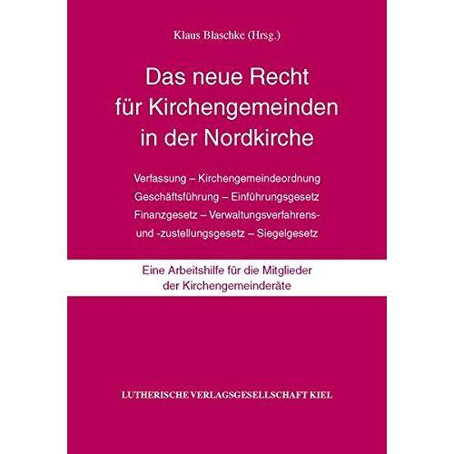 Klaus Blaschke - Das neue Recht für Kirchengemeinden in der Nordkirche - Preis vom 06.09.2020 04:54:28 h