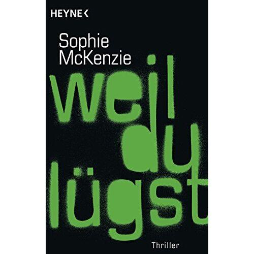 Sophie McKenzie - Weil du lügst: Roman - Preis vom 05.05.2021 04:54:13 h