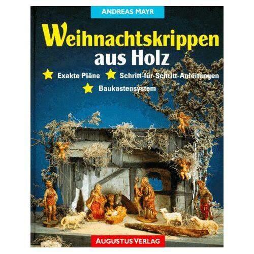 Andreas Mayr - Weihnachtskrippen aus Holz - Preis vom 10.05.2021 04:48:42 h