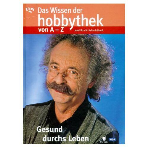 Jean Pütz - Das Wissen der Hobbythek von A-Z - Preis vom 09.05.2021 04:52:39 h