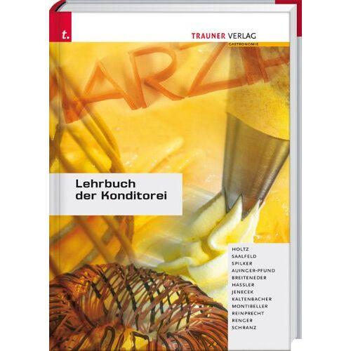 Friedrich Holz - Lehrbuch der Konditorei - Preis vom 14.04.2021 04:53:30 h