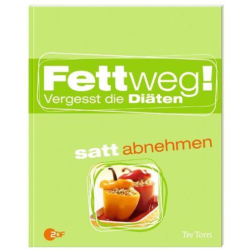 Ralf Frenzel - Fettweg!: Vergesst die Diäten - Preis vom 19.10.2020 04:51:53 h