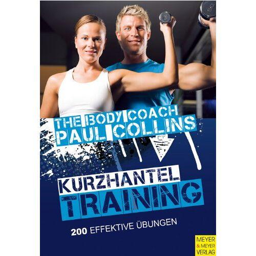 Paul Collins - Kurzhanteltraining - Preis vom 26.02.2021 06:01:53 h