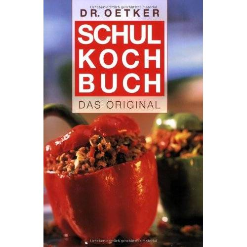 Oetker - Schulkochbuch. Das Original (Dr. Oetker) - Preis vom 05.09.2020 04:49:05 h