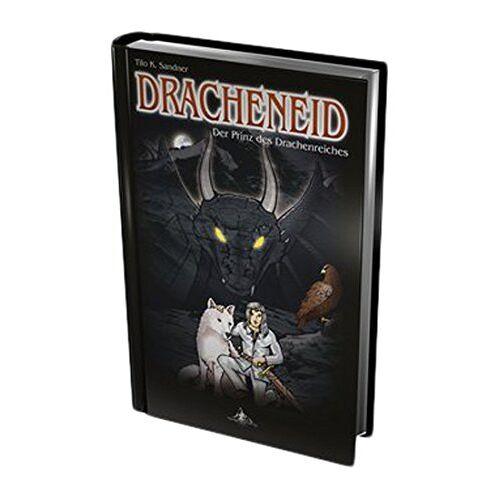 Sandner, Tilo K. - Dracheneid: Der Prinz des Drachenreiches - Preis vom 05.09.2020 04:49:05 h