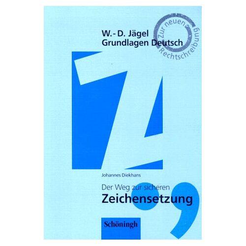 Wolf-Dietrich Jägel - Der Weg zur sicheren Zeichensetzung - Preis vom 06.09.2020 04:54:28 h