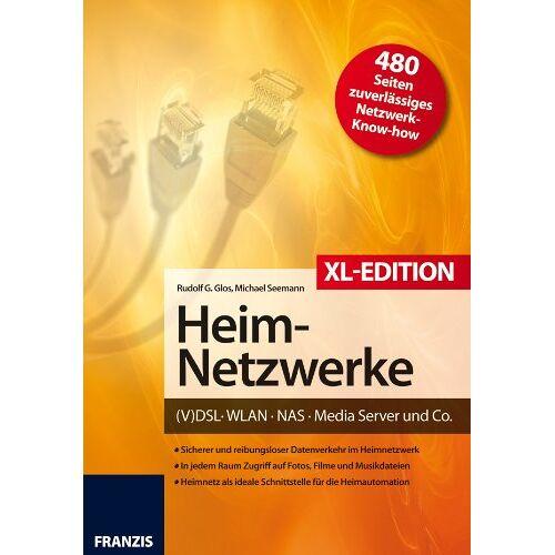 Glos, Rudolf G. - Heimnetzwerke XL-Edition: DSL/WLAN/PC/Handy/Drucker & Co - Preis vom 24.02.2021 06:00:20 h