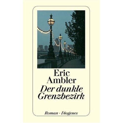 Eric Ambler - Der dunkle Grenzbezirk (Nr.75/12) - Preis vom 05.03.2021 05:56:49 h