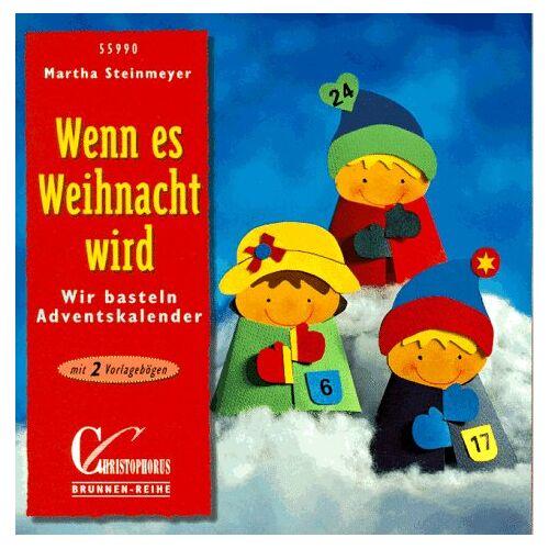 Martha Steinmeyer - Brunnen-Reihe, Wenn es Weihnacht wird - Preis vom 21.10.2020 04:49:09 h